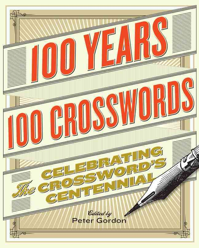 100 Years, 100 Crosswords By Gordon, Peter (EDT)
